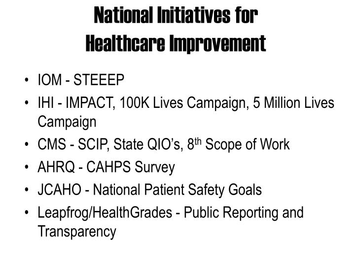 National initiatives for healthcare improvement