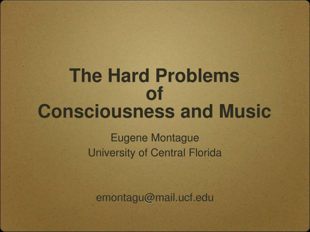 the hard problems of consciousness and music l.