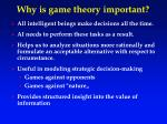 why is game theory important