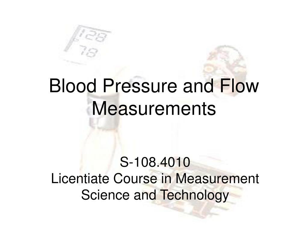 blood pressure and flow measurements l.