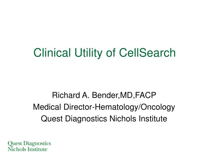 clinical utility of cellsearch n.