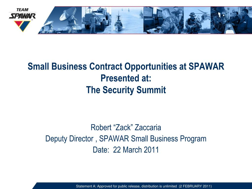 small business contract opportunities at spawar presented at the security summit l.