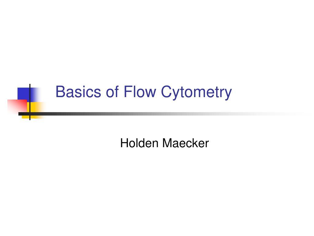 basics of flow cytometry l.
