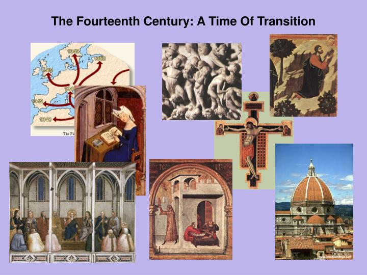 the fourteenth century a time of transition n.