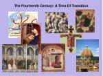 the fourteenth century a time of transition