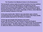 the transition from medieval culture to the renaissance