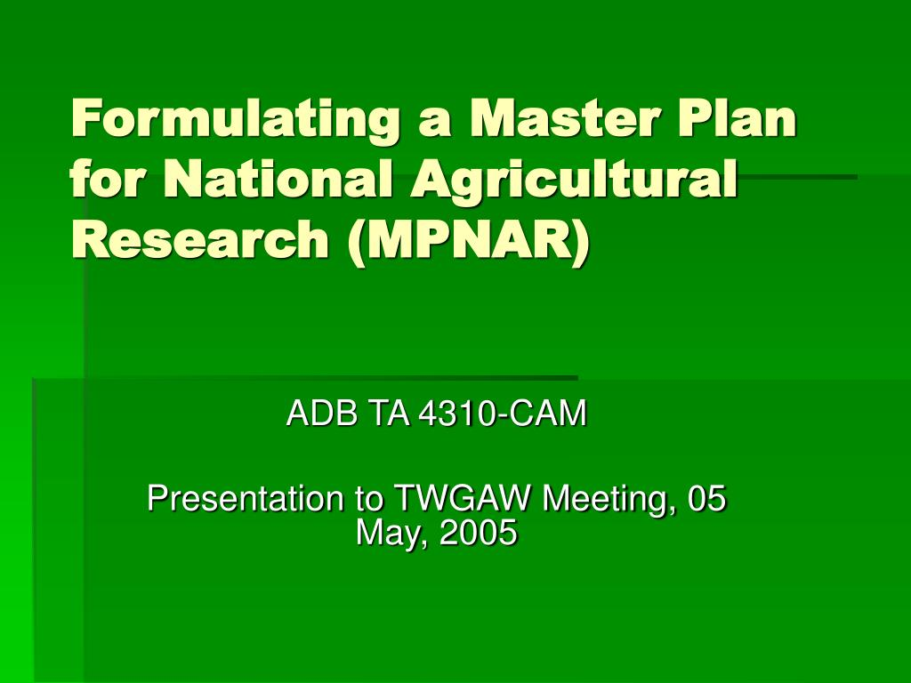 formulating a master plan for national agricultural research mpnar l.