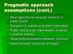 pragmatic approach assumptions cont