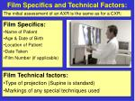 film specifics and technical factors