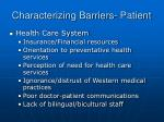 characterizing barriers patient7