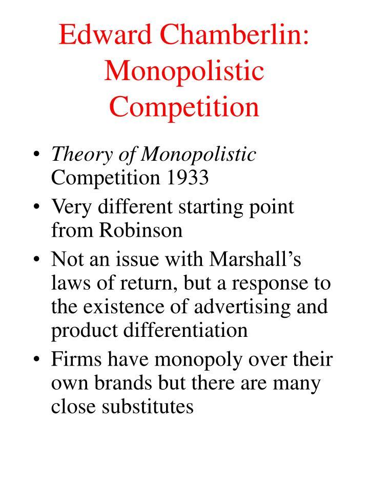 Edward Chamberlin: Monopolistic Competition