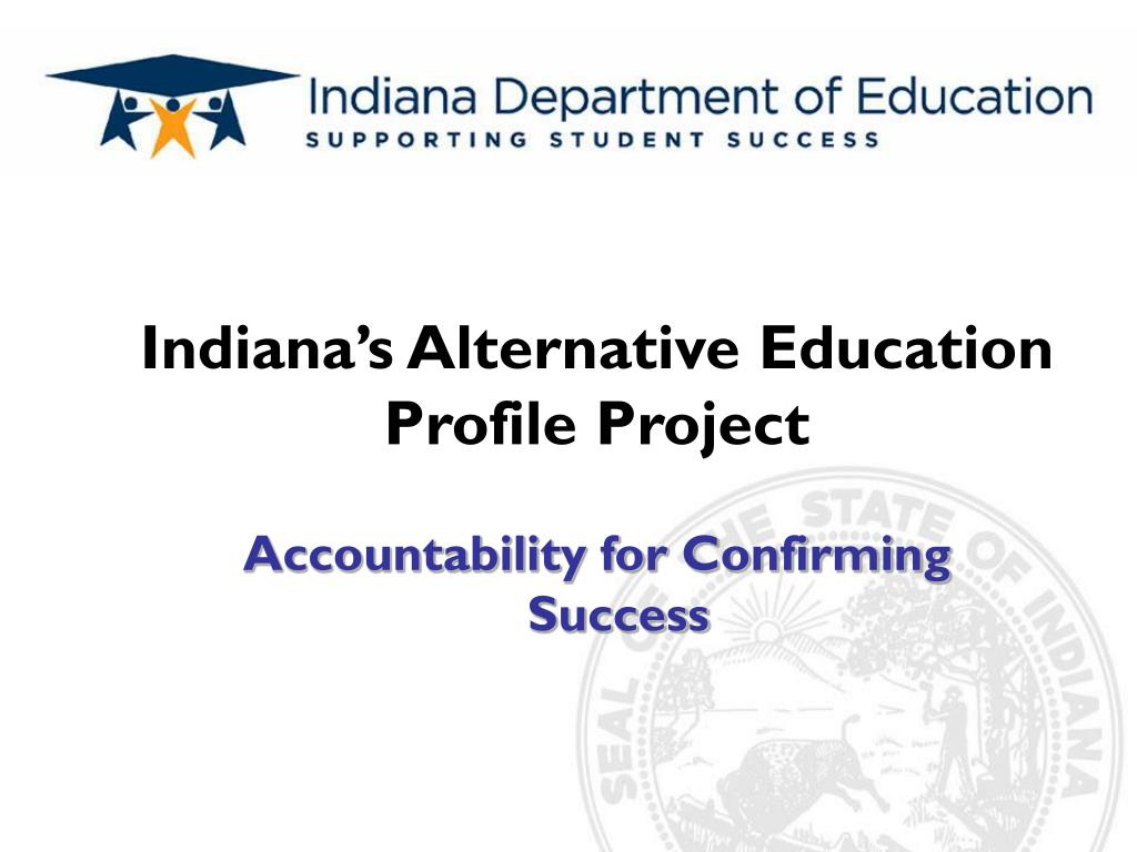 indiana s alternative education profile project l.