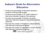 indiana s goals for alternative education