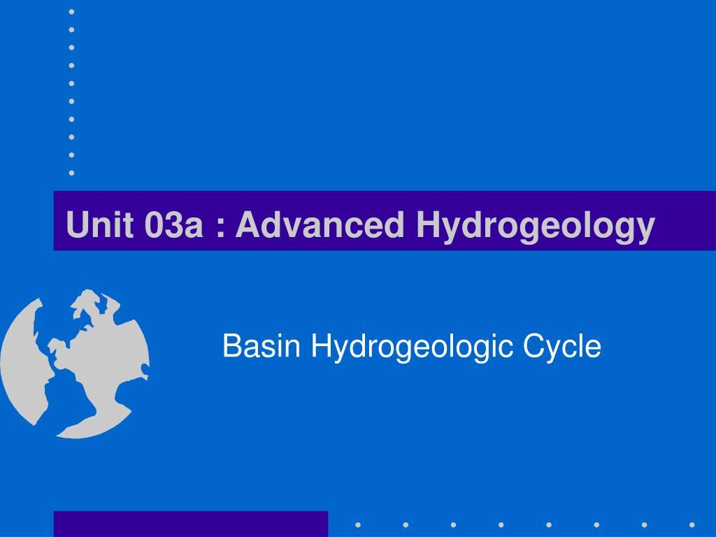 unit 03a advanced hydrogeology l.