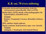 k b n 78 ves n beteg