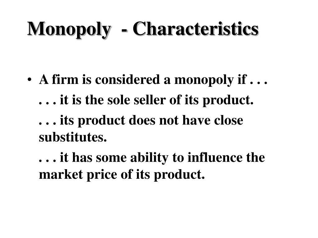 monopoly characteristics l.
