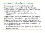 important rules about choices