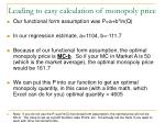 leading to easy calculation of monopoly price