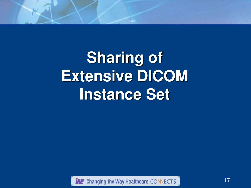 Sharing of Extensive DICOM Instance Set