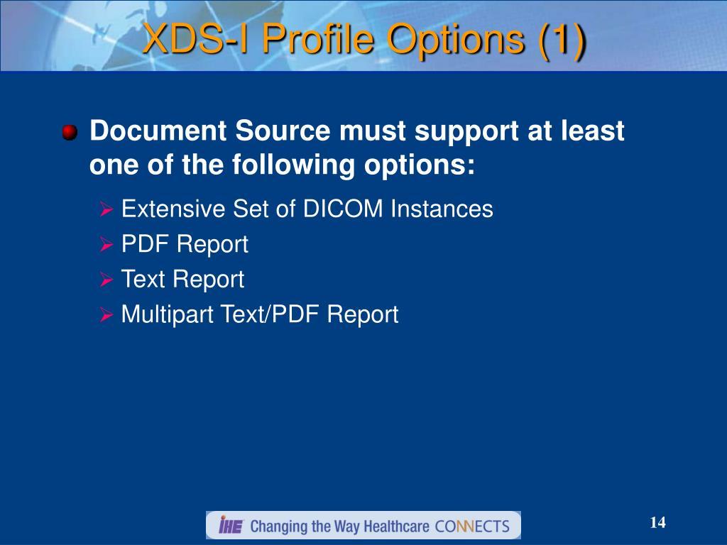 XDS-I Profile Options (1)