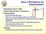 class 3 pki release 2 0 enhancements
