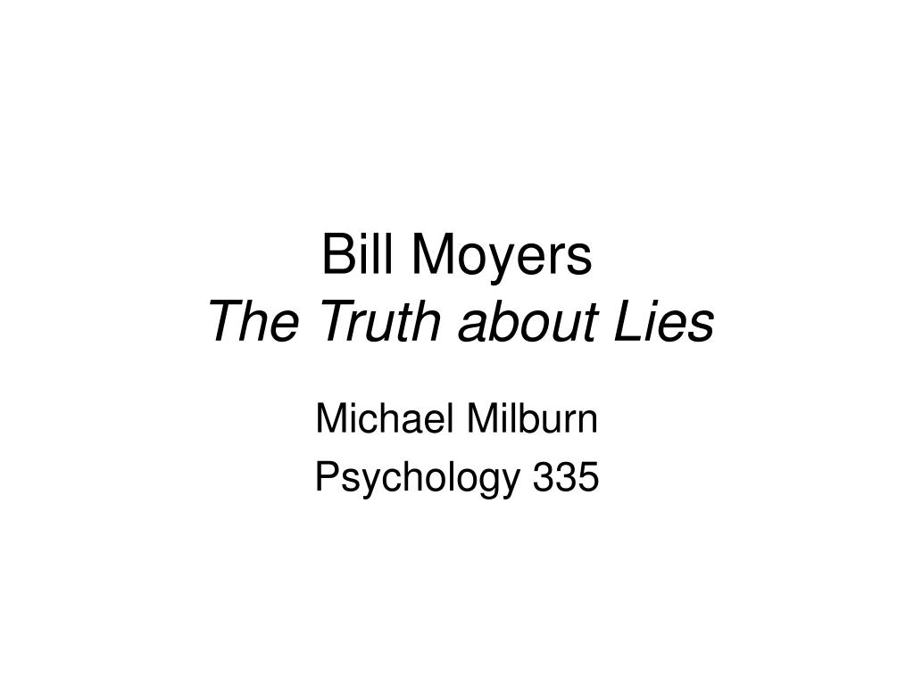bill moyers the truth about lies l.