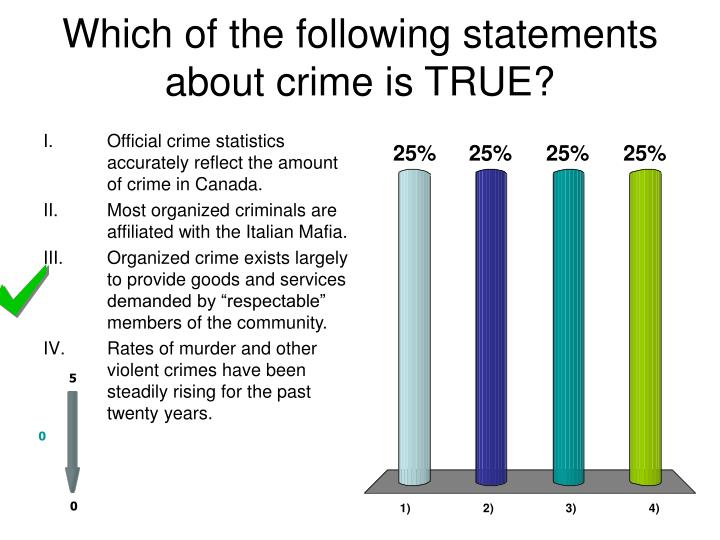 which of the following statements about crime is true n.