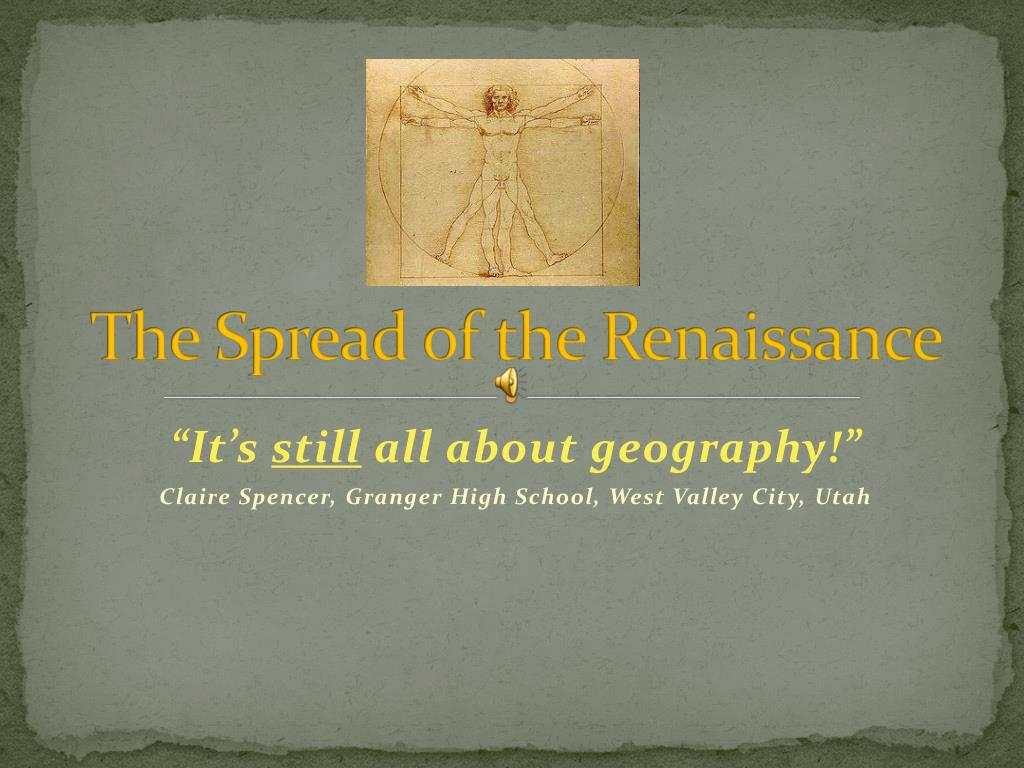 the spread of the renaissance l.