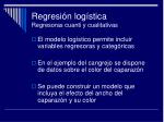 regresi n log stica regresoras cuanti y cualitativas