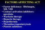 factors affecting act