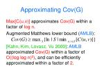 approximating cov g