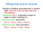 hitting time and its variants