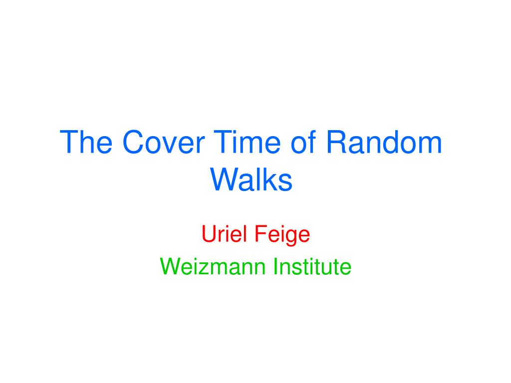 the cover time of random walks l.