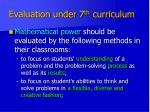evaluation under 7 th curriculum