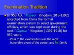 examination tradition