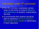 instruction under 7 th curriculum