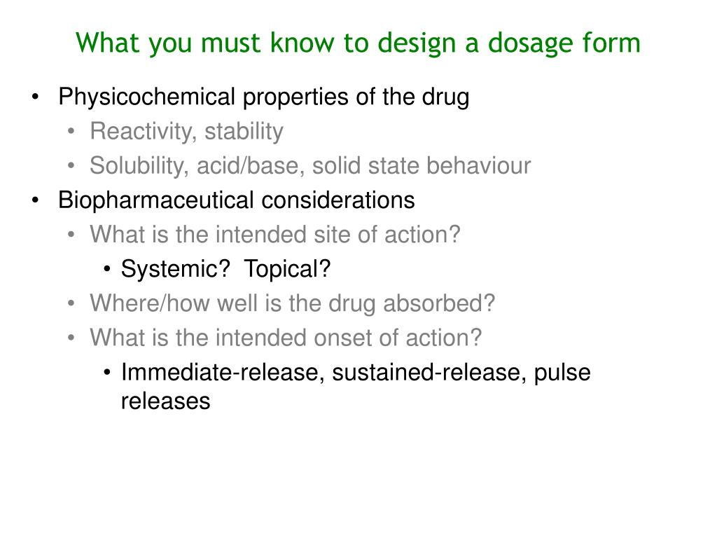 What you must know to design a dosage form