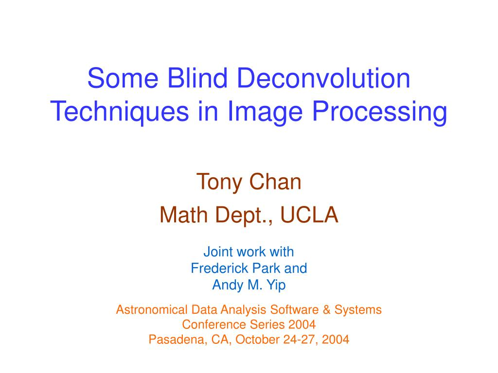 some blind deconvolution techniques in image processing l.