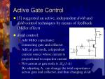 active gate control