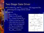two stage gate driver