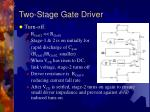 two stage gate driver12