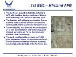 1st eul kirtland afb