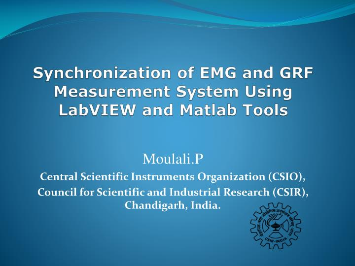 synchronization of emg and grf measurement system using labview and matlab tools n.