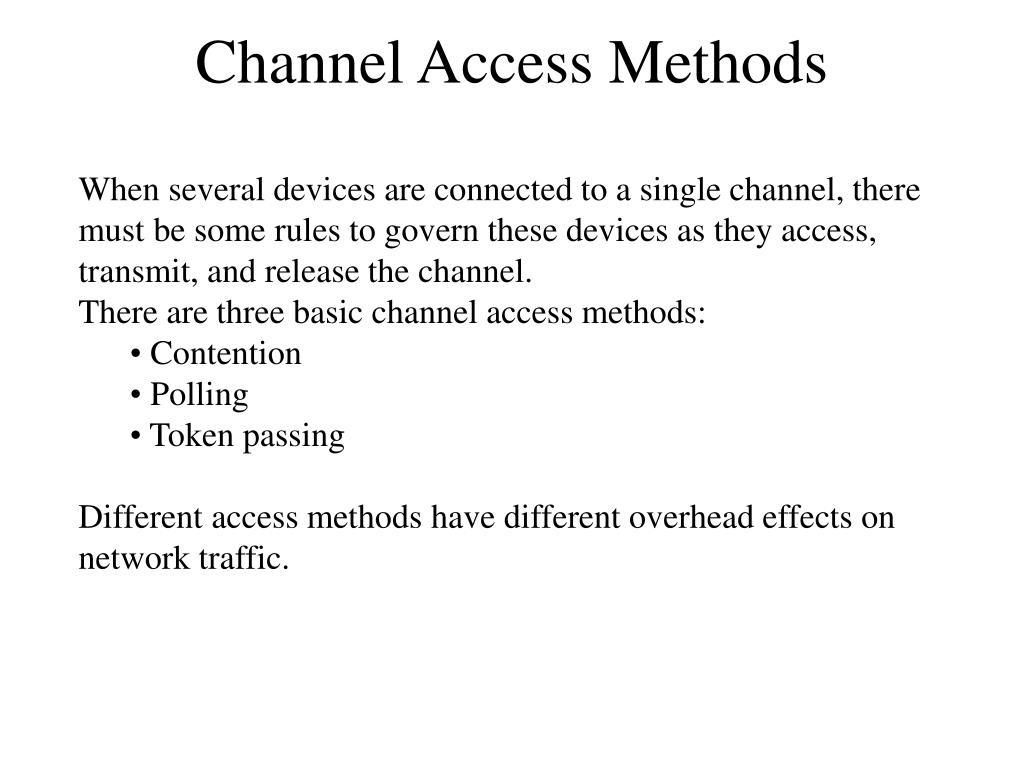 channel access methods l.
