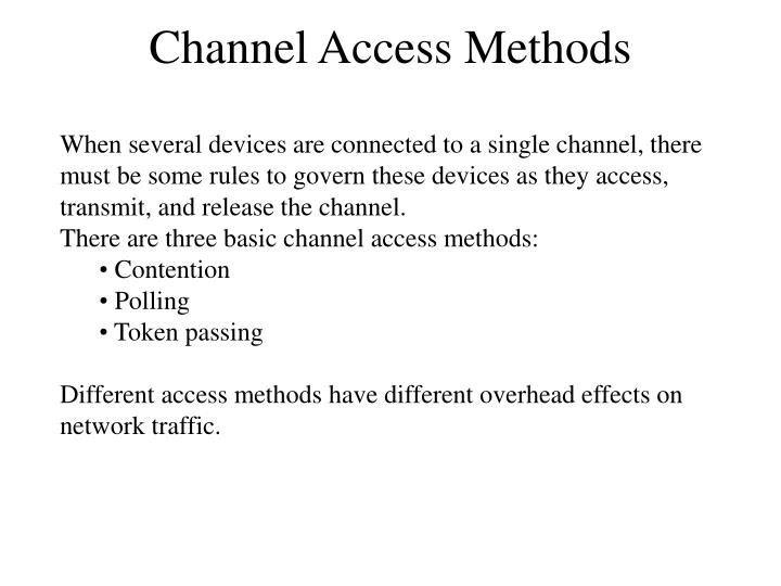 channel access methods n.