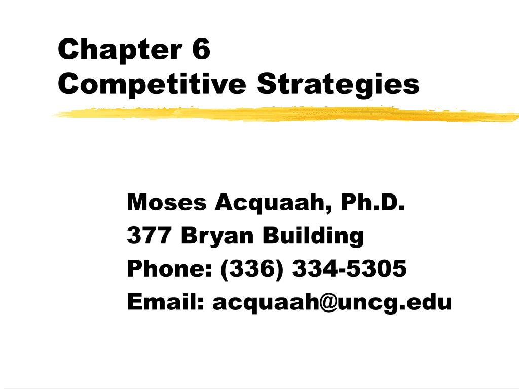 chapter 6 competitive strategies l.