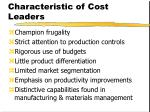 characteristic of cost leaders