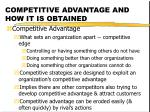 competitive advantage and how it is obtained