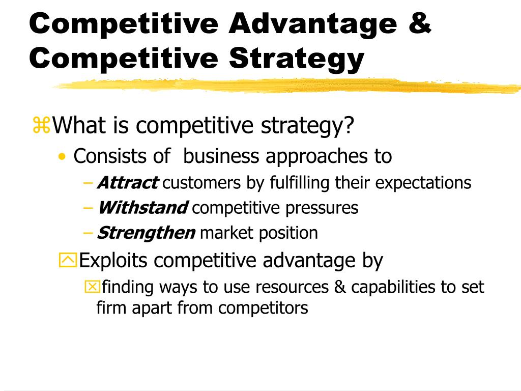 competitive strategy and competitive advantages