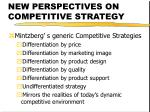 new perspectives on competitive strategy41